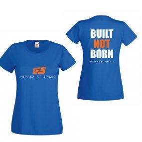 Дамска тениска IFS – Built Not Born #звездовищност